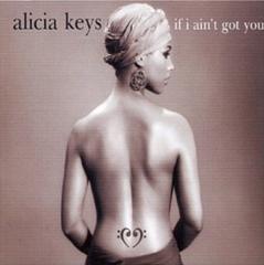If I Ain't Got You / Alicia Keys