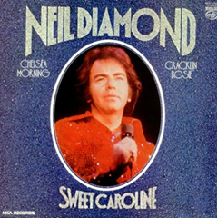 Sweet Caroline / Neil Diamond