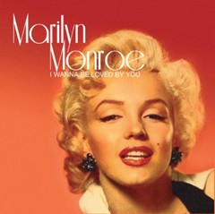 I Wanna Be Loved By You / Marilyn Monroe