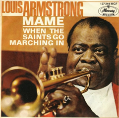 When The Saints Go Marchin' In / Louis Armstrong