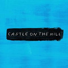 Castle On The Hill / Ed Sheeran