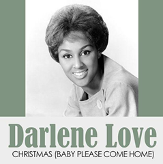 Christmas (Baby Please Come Home) / Darlene Love