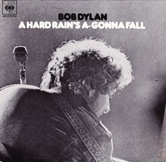 A Hard Rain's Gonna A-Fall / Bob Dylan
