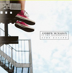 Fire Escape / Andrew Mcmahon