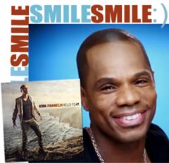 I Smile / Kirk Franklin
