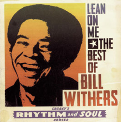 Lean On Me / Bill Withers