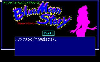 Blue Moon Story Part1