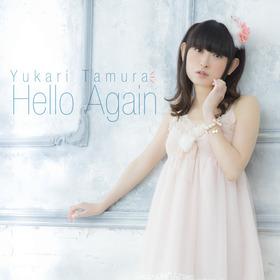 yukari_tamura_HelloAgain