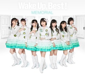 Wake Up, Best!MEMORIAL