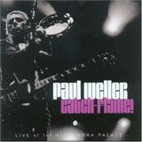 PAUL WELLER / Catch Flame! [Live]