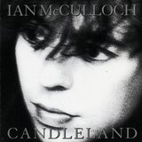 Ian McCulloch/Candleland
