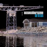 OCEAN COLOUR SCENE/Go To Sea (Radio Edit)