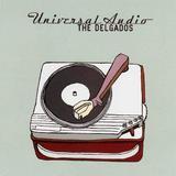 THE DELGADOS / Universal Audio