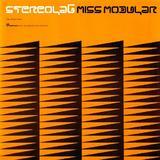 STEREOLAB / Miss Modular 7