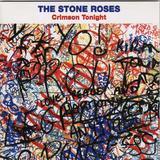 STONE ROSES / Crimson Tonight