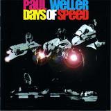 PAUL WELLER / Days of Speed [Live]