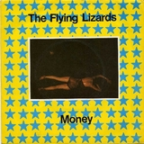 THE FLYING LIZARDS / Money