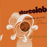 STEREOLAB / Margerine Eclipse