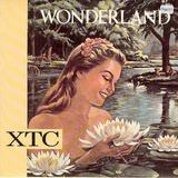 XTC/ Wonderland  7