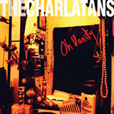 The Charlatans - Oh Vanity