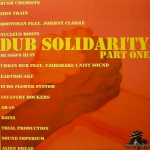 Dub Solidarity Part One