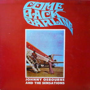 Johnny osbourne come back darling