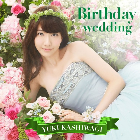 yuki-kashiwagi-birthday-wedding-b-dvd