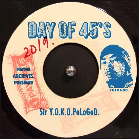 Day of 45's 2019 -パジャマでジャマ盤- mixed by Sir Y.O.K.O.PoLoGod.