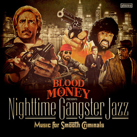 MIX DOWNLOAD: Blood Money Nighttime Gangster Jazz mixed by DJWAXON