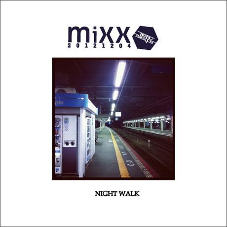 NIGHT WALK tofumixx201211041 mixed by tofubeats(DOWNLOAD)