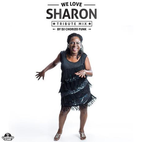 We Love Sharon mixed by DJ Chorizo Funk(DOWNLOAD)