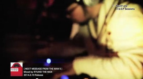 RYUHEI THE MAN 『NEXT MESSAGE FROM THE MAN5』 PV