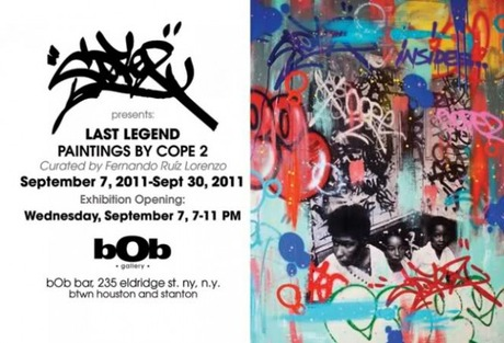 COPE2 LAST LEGEND SOLO SHOW at B0B GALLERY