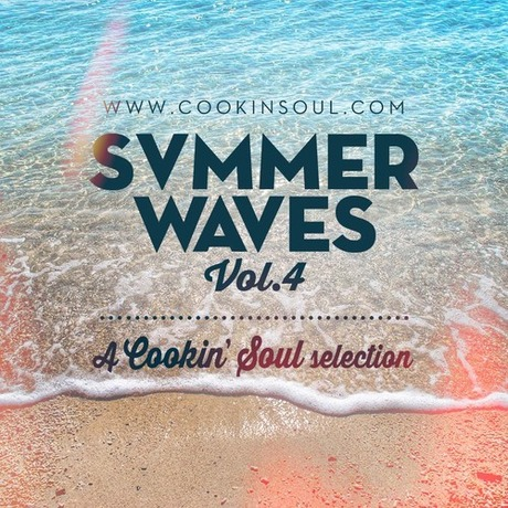 MIX DOWNLOAD: Summer Waves vol. 4 mixed by Cookin' Soul