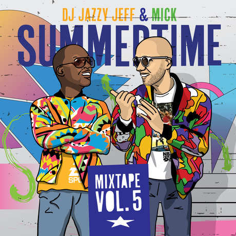 MIX DOWNLOAD: Summertime vol.5 mixed by DJ Jazzy Jeff & MICK
