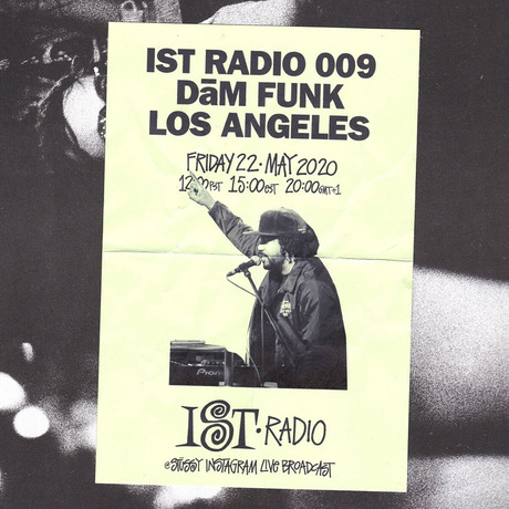 STUSSY IST RADIO 009 mixed by DāM FUNK