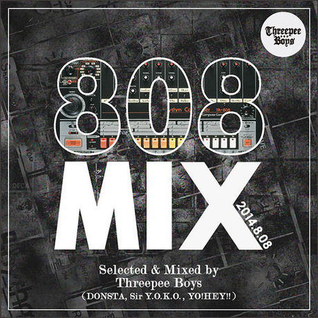 MIX DOWNLOAD: 808 MIX (2014.8.08) mixed by Threepee Boys