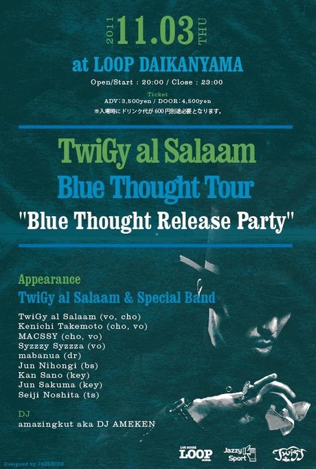 TwiGy al Salaam Blue Thought Tour