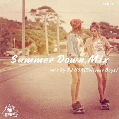 MIX DOWNLOAD: Summer Down Mix (夏バテ2012) mixed by DJ USK