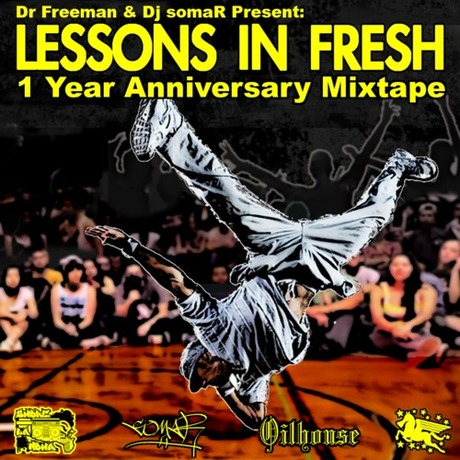 MIX DOWNLOAD: Lessons In Fresh 1 Year Anniversary Mixtape mixed by Dr Freeman & Dj somaR