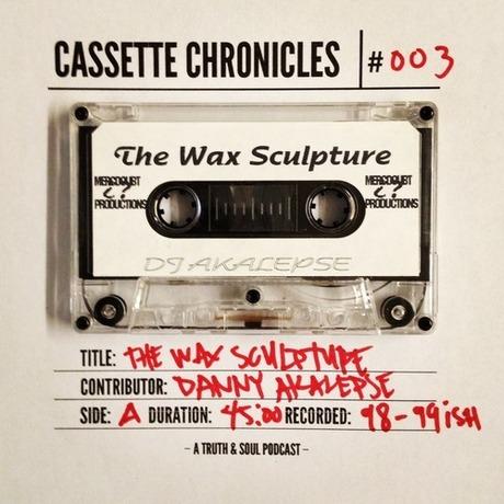 Cassette Chronicles 03 The Wax Sculpture mixed by DJ Akalepse