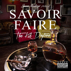 【Mixtape】The Kid Daytona - Savoir Faire