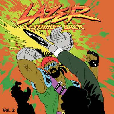 Major Lazer - LAZER STRIKES BACK Vol.2 & Vol.3