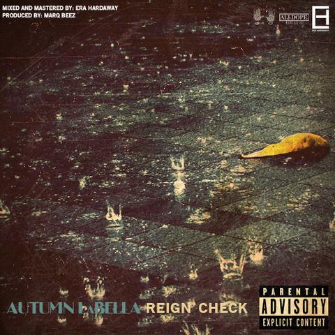 Autumn LaBella - Reign Check