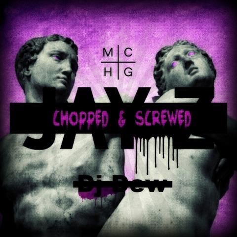【Mixtape】DJ Dew - Jay Z / Magna Carta...Holy Grail (Chopped And Screwed)