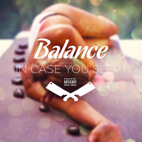 【Mixtape】Balance - In Case Your Slept