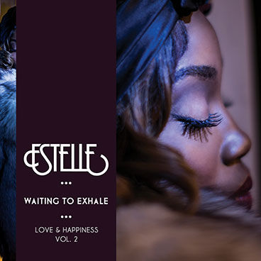 【FreeEP】Estelle - Love & Jones Vol.2: Waiting To Exhale
