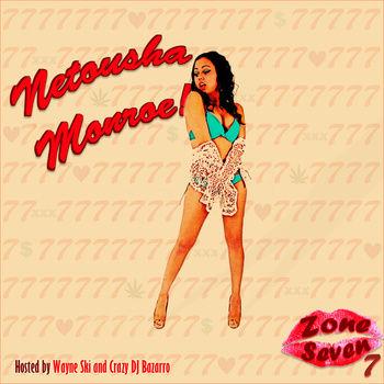 Netousha Monroe - Zone 7