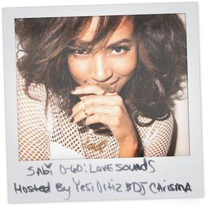 【Mixtape】Sabi - 0 To 60 : Love Sounds