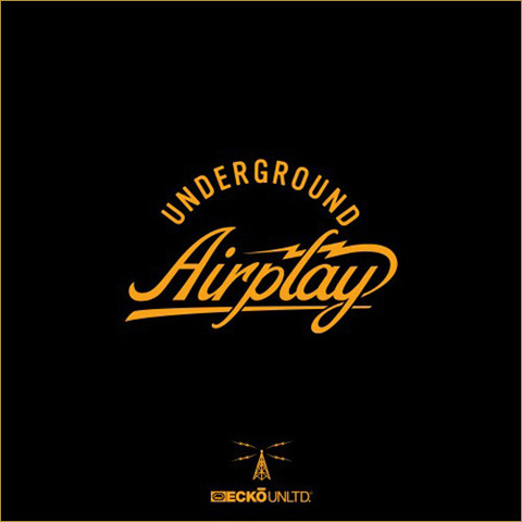 Ecko Unltd. Presents - Underground Airplay